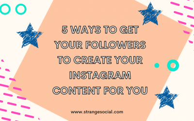 Five ways to create User Generated Content on Instagram