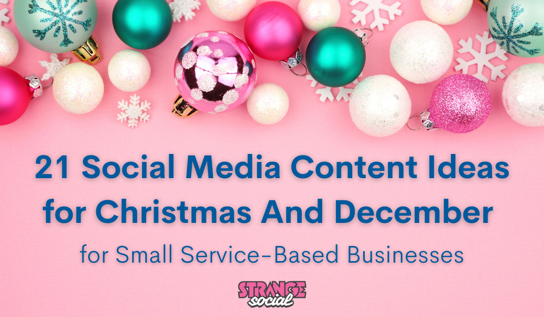 Social Media Content Ideas for Christmas And December